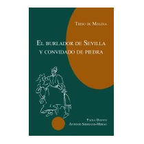 Tirso De Molina: El Burlador De Sevilla Y, Tirso De Molina