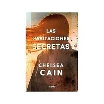 Libro Las Habitaciones Secretas - Chelsea Cain + Regalo