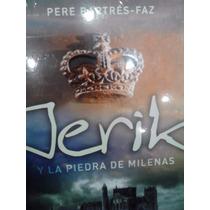 Jerik Y La Piedra De Milenas Pere Batres Editorial Montena