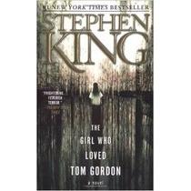 The Girl Who Loved Tom Gordon Stephen King English