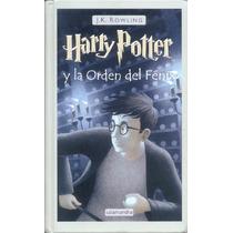 La Orden Del Fenix, Harry Potter, Tapa Dura, Nuevo Original