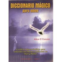 Diccionario Mágico Para Niños - Harry Potter