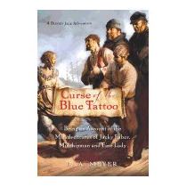 Curse Of The Blue Tattoo: Being An Account Of, Louis A Meyer