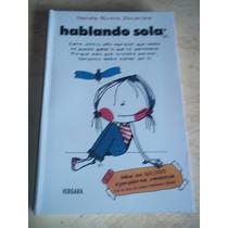 Hablando Sola, Daniela Rivera Zacarias, Vergara
