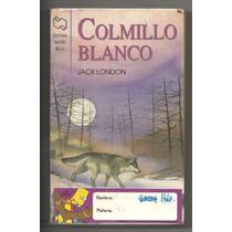 Colmillo Blanco / Jack London