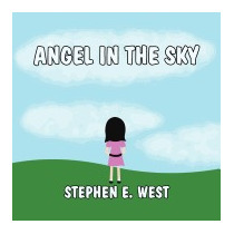 Angel In The Sky, Stephen E West