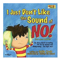 I Just Dont Like The Sound Of No!: My Story, Julia Cook