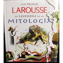 Mi Primer Larousse De Mitologia (libro) (original Y Nuevo)