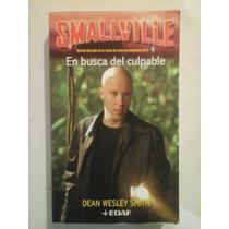 Smallville: En Busca Del Culpable