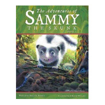 Adventures Of Sammy The Skunk: Book 1, Adele A Roberts