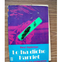 Lo Ha Dicho Harriet-adolecentes-aut-beryl Bainbridge-hm4