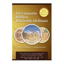 Diccionario Biblico Ilustrado Holman, B&h Espanol Editorial