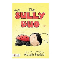 Sully Bug: A Special Show-and-tell Story, Michelle Barfield