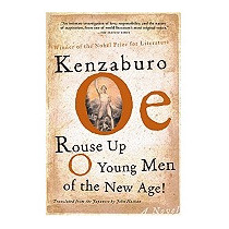 Rouse Up O Young Men Of The New Age!, Kenzaburo Oe