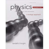 Physics For Scientists And Engineers: A Strategic Approach B
