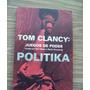 Juegos De Poder-politika-aut-tom Clancy-ed-planeta-hm4