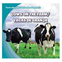 Cows On The Farm/vacas De Granja, Rose Carraway