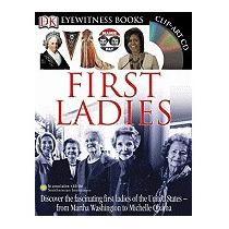 First Ladies [with Clip-art Cd And Wall Chart], Amy Pastan
