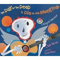 Day Of The Dead/el Dia De Los Muertos, Bob Barner