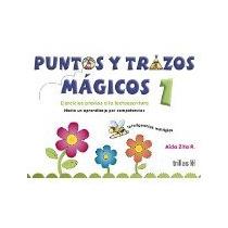 Libro Puntos Y Trazos Magicos 1 *cj