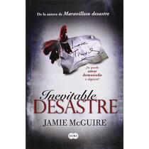 Libro Inevitable Desastre - Jamie Mcguire