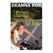 Stella And Dane: A Honky Tonk Romance, Deanna Roy