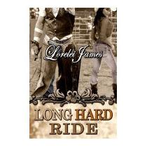 Long Hard Ride, Lorelei James