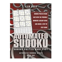 Automated Sudoku: Sudoku Puzzles Made Easy, Alan Ross