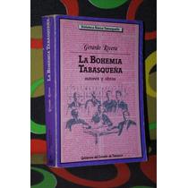 La Bohemia Tabasqueña Gerardo Rivera