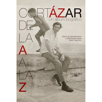 Libro Julio Cortázar De La A A La Z ¡novedad! Maa