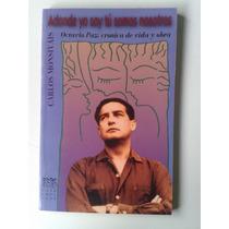 Libro Adonde Yo Soy Tu Somos Nosotros Carlos Monsivais Op4