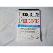 Libro Ejercicios Inteligentes, David Gamon,ph. D. Y Allen B.