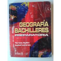 Libro Geografia Para Bachilleres Preparatoria Op4