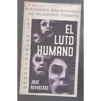 El Luto Humano José Revueltas
