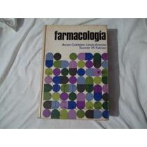 Libro Farmacología, Avram Goldstein, Lewis Aronow, Sumner M.