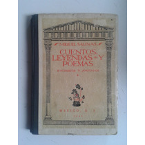 Libro Cuentos Leyendas Y Poemas Miguel Salinas 1945 Vbf