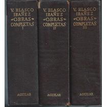 V. Blasco Ibañez Obras Completas 1972