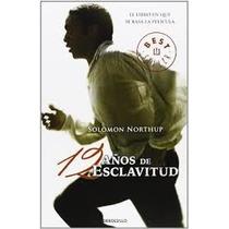 12 Años De Esclavitud -doce Años De Esclavitud- Libro