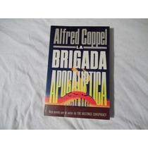 Libro La Brigada Apocalíptica, Alfred Coppel.