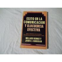 Libro Éxito En La Comunicación Y Elocuencia Efectiva, Millar