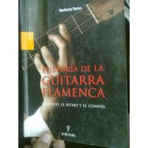 Historia De La Guitarra Flamenca El Surco El Ritmo Libro Vv4