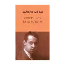 Confesiones De Un Burges Sandor Marai Vv4