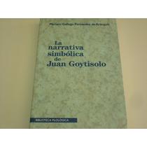 La Narrativa Simbólica De Juan Goytisolo