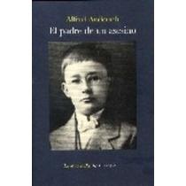 El Padre De Un Asesino Alfred Andersch Vv4