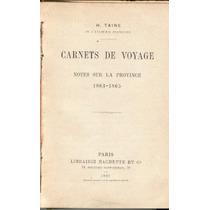 Taine. Carnets De Voyage. 1897.antiguo En Francé