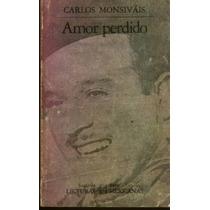 Amor Perdido - Carlos Monsiváis (portada Pedro Infante) Omm