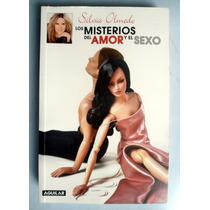 Silvia Olmedo. Los Misterios Del Amor Y El Sexo