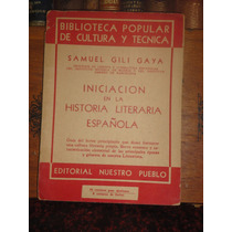Samuel Gili Gaya Iniciación En Historia Literaria Española