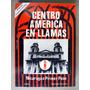 Centroamerica En Llamas. Nicaragua Primer Paso