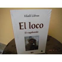 El Loco, Kahlil Gibran